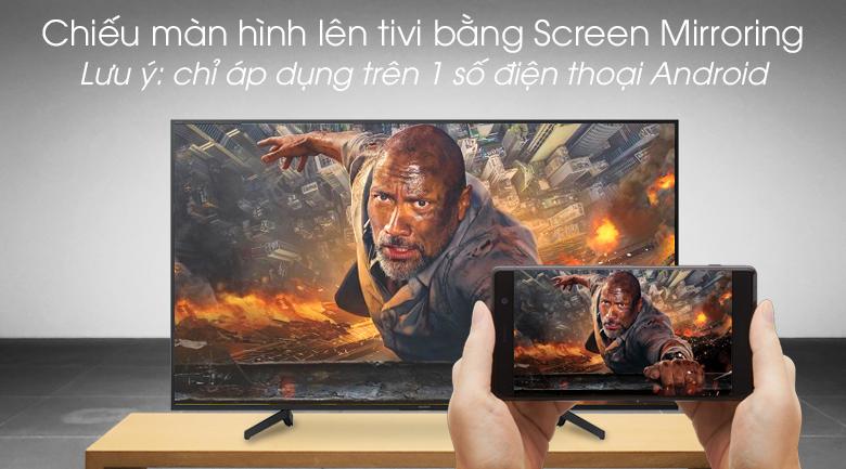 Android Tivi Sony 4K 65 inch KD-65X8000G - Chiếu màn hình Screen Mirroring