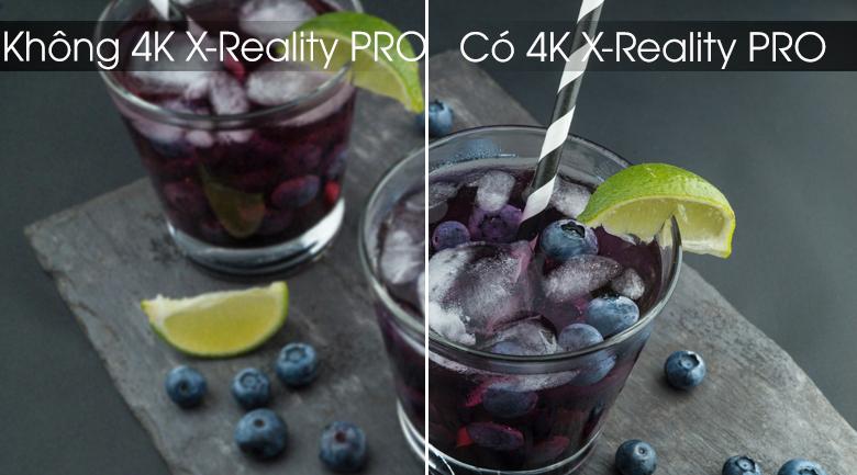 Công nghệ 4K X-Reality PRO