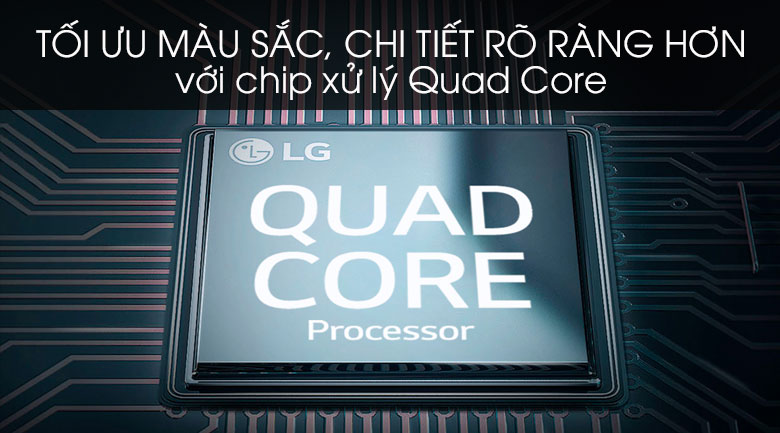 Chip xử lý Quad Core - Smart Tivi LG 4K 65 inch 65UM7600PTA Mẫu 2019