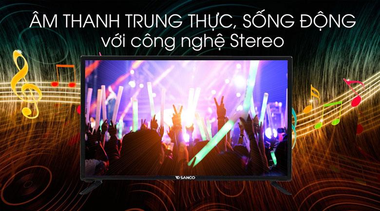 Tivi Sanco 32 inch H32T100 - Công nghệ Stereo