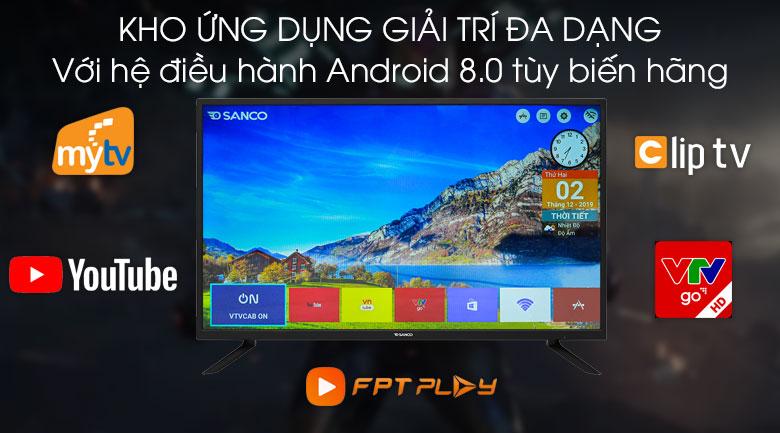 Tivi Sanco 43 inch H43V300 Hệ điều hành Android 8.0 tùy biến hãng