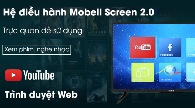 Hệ điều hành Mobell Screen 2.0 - Smart Tivi Mobell 32 inch 32W600A1