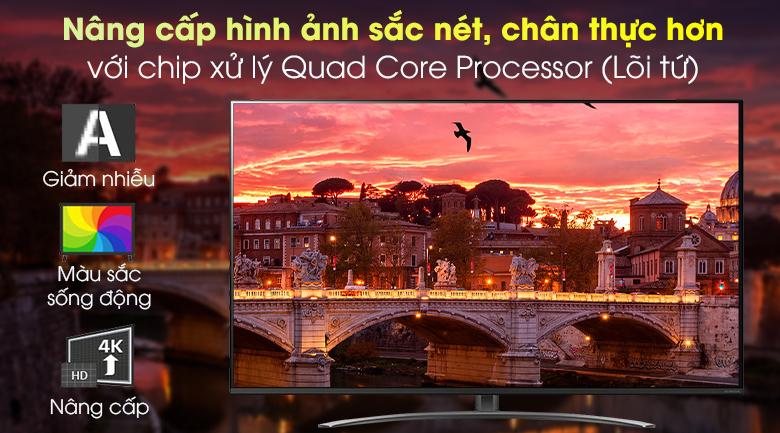 Smart Tivi NanoCell LG 4K 55 inch 55NANO81TNA - Chip Quad Core Processor giúp xử lý, nâng cấp hình ảnh