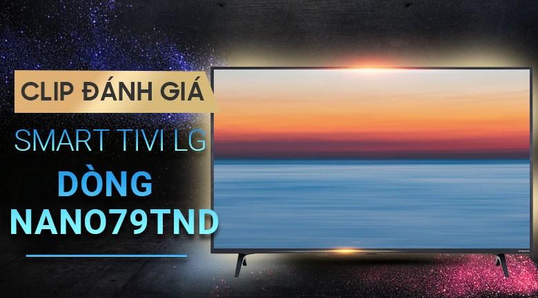 Smart Tivi NanoCell LG 4K 65 inch 65NANO79TND
