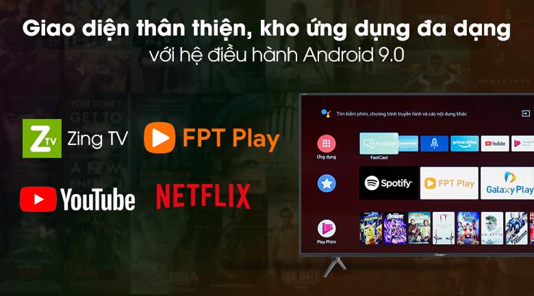 Smart Tivi Casper 43 inch 43FG5200 - Giao diện dễ theo dõi, kho ứng dụng đa dạng với hệ điều hành Android 9.0 hiện đại