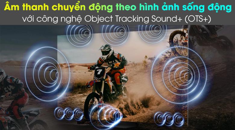 Công nghệ âm thanh OTS+ chuyển động theo hình ảnh