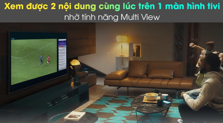Smart Tivi Neo QLED 4K 55 inch Samsung QA55QN85A - Xem được 2 nội dung đồng thời trên 1 màn hình tivi với tính năng Multi View