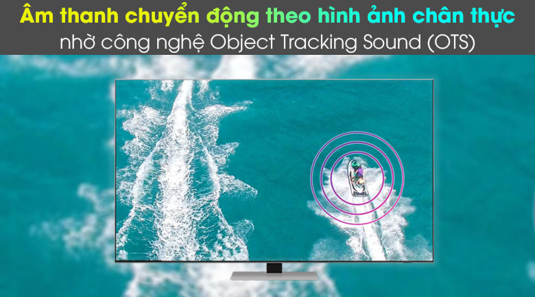 Object Tracking Sound (OTS) - Smart Tivi Neo QLED 4K 65 inch Samsung QA65QN85A