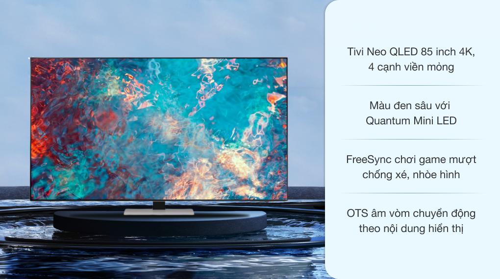 Smart Tivi Neo QLED 4K 85 inch Samsung QA85QN85A