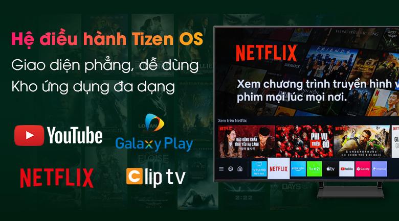 Smart Tivi QLED 4K 65 inch Samsung QA65Q65A - Hệ điều hành Tizen OS
