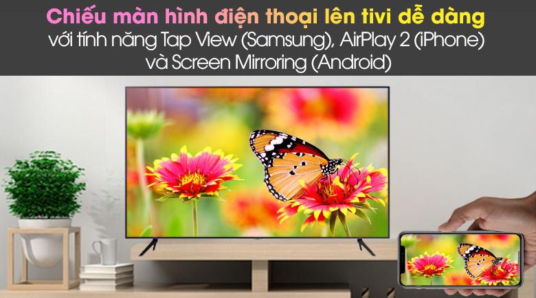 Tap View (Samsung), AirPlay 2 (iPhone) và Screen Mirroring (Android) - Smart Tivi Samsung 4K 43 inch UA43AU7200