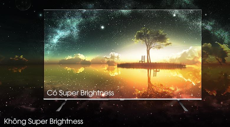 Android Tivi Led Casper 4K 55 inch 55UG6300 - Nâng cao độ sáng cho màn hình qua công nghệ Super Brightness