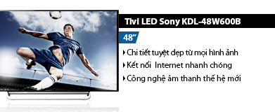 Internet Tivi LED Sony KDL-48W600B 48 inch