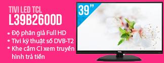 Khuyến mãi Tivi Tivi LED TCL L39B2600D 39 inch