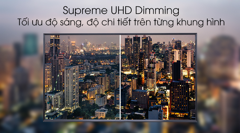 Supreme UHD Dimming