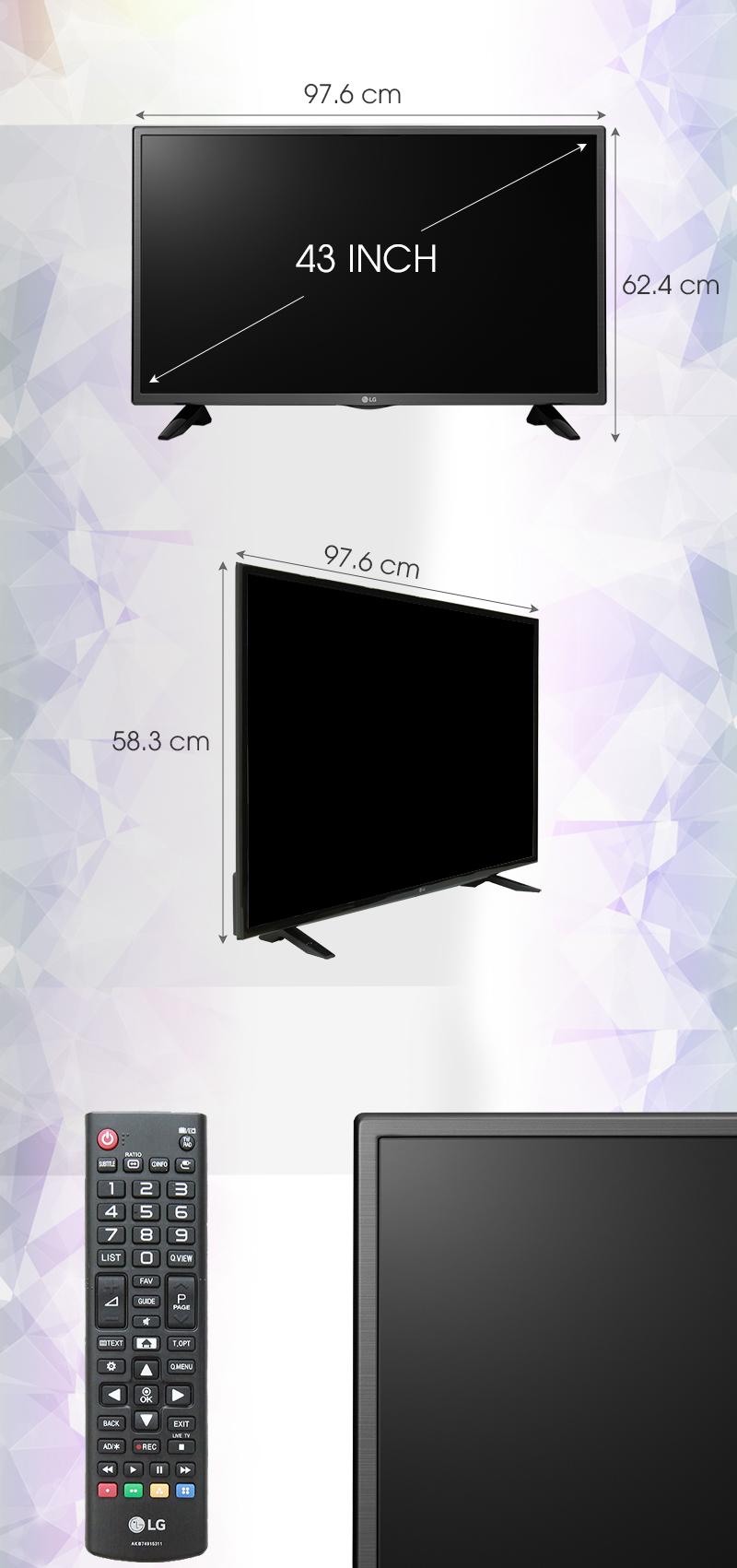 Tivi LG 43 inch 43LH511T - Kích thước