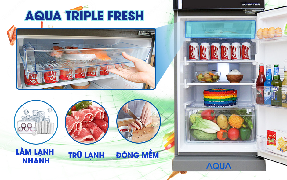 Aqua Triple Fresh-Ngăn trữ lạnh đa năng hiện đại