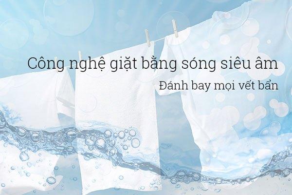 Công nghệ giặt sóng siêu âm tiết kiệm bột giặt