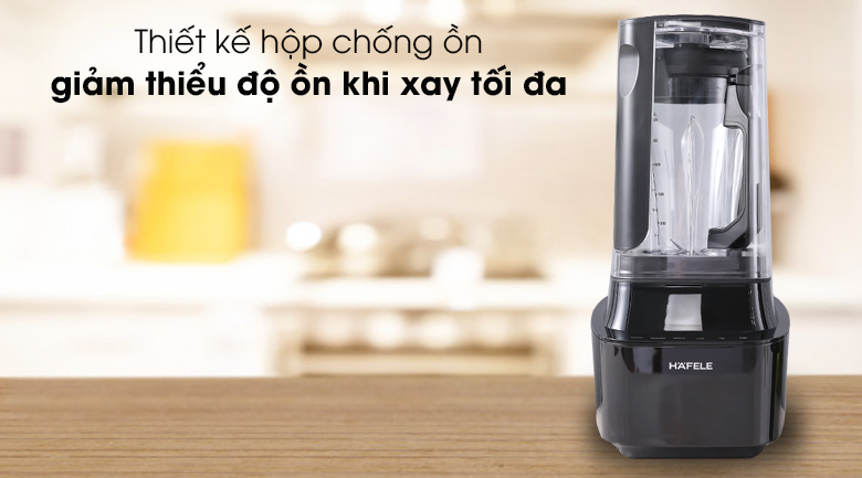 Máy xay sinh tố đa năng chân không Hafele BR230-19E00 - Có hộp chống ồn giảm thiểu độ ồn khi xay tối đa