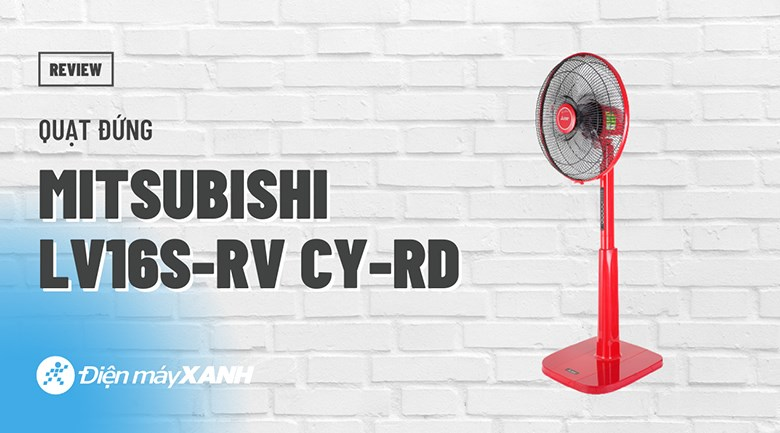 Quạt đứng Mitsubishi LV16S-RV CY-RD