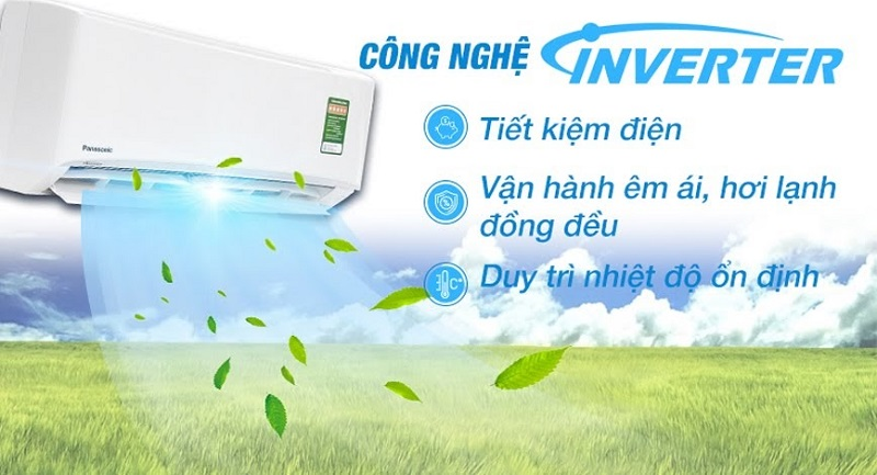 Tiết kiệm điện, vận hành êm ái, làm lạnh sâu và hơi lạnh lan tỏa đều với công nghệ Inverter