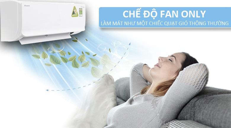 Chế độ Fan Only - Điều hòa 2 chiều Daikin Inverter 8500 BTU FTHF25RAVMV