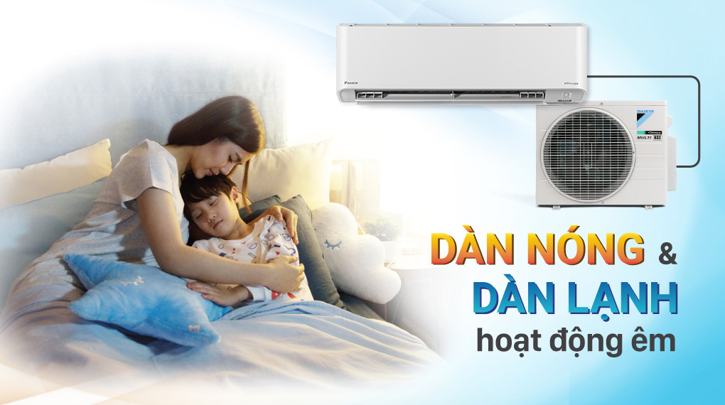 Máy lạnh Daikin Inverter 1 HP FTKZ25VVMV - Dàn nóng và dàn lạnh hoạt động êm cho không gian yên tĩnh