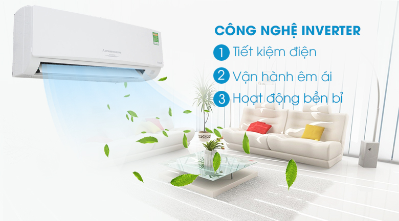 Công nghệ Inverter - Máy lạnh Mitsubishi Electric Inverter 1.5 HP MSY GH13VA