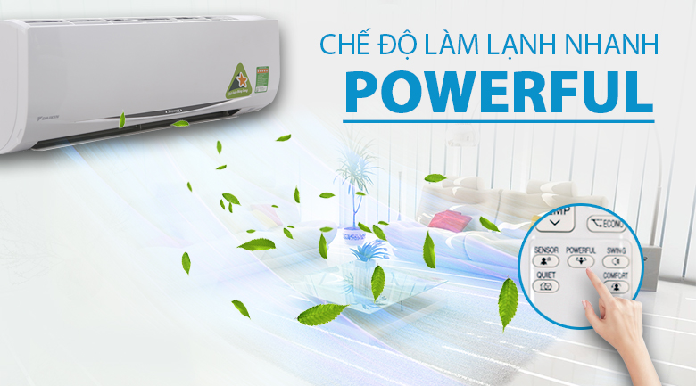 Tính năng Powerful - Máy lạnh Daikin Inverter 1.5 HP FTKC35RVMV