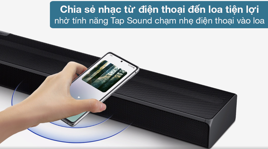 Loa thanh Samsung HW-Q630 - Chạm điện thoại vào loa thanh để chia sẻ bài hát yêu thích phát nhanh qua loa dễ dàng nhờ tính năng Tap Sound