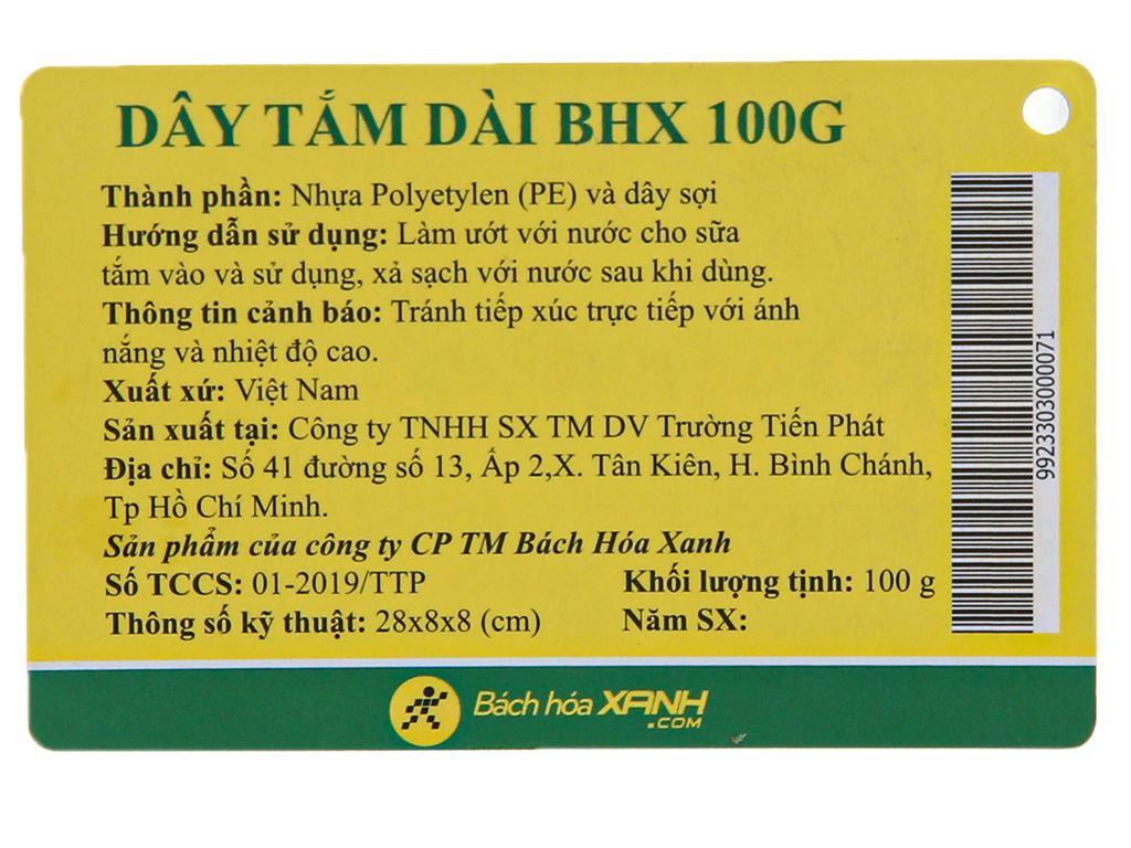 Dây tắm dài BHX 100g 6
