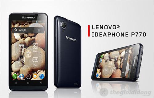 Lenovo P770 smartphone tầm trung pin khỏe