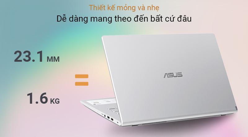 Asus VivoBook X409U (EK205T) có trọng lượng là 1.6 kg và độ dày 23.1 mm