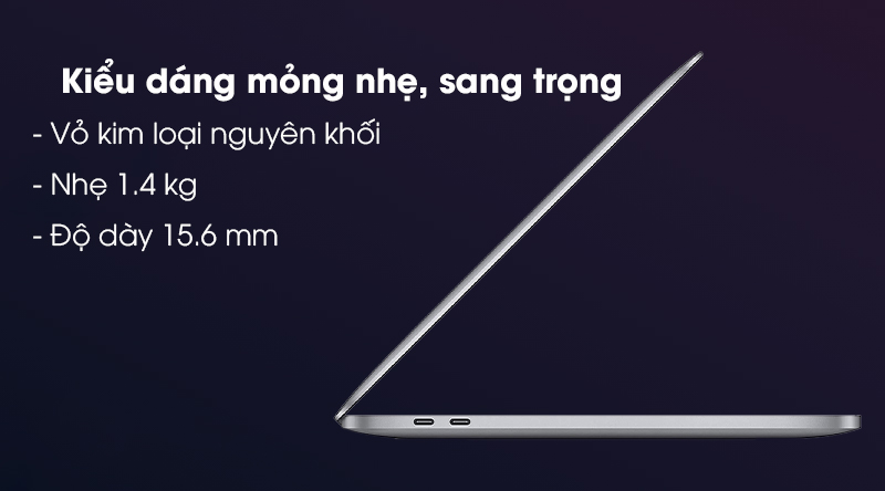 Laptop Apple Macbook Pro 2020 M1/16GB/512GB (Z11C) - Thiết kế