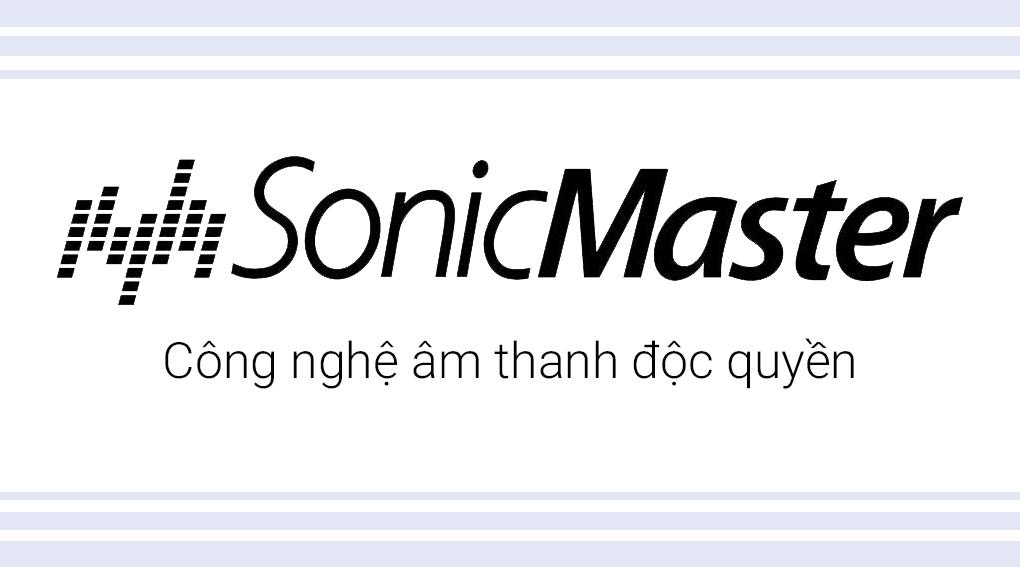 Âm thanh to rõ nhờ Sonicmaster