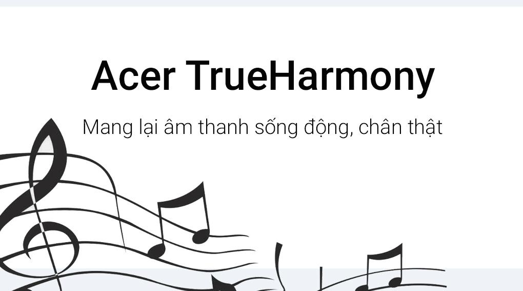 Công nghệ âm thanh True Harmony