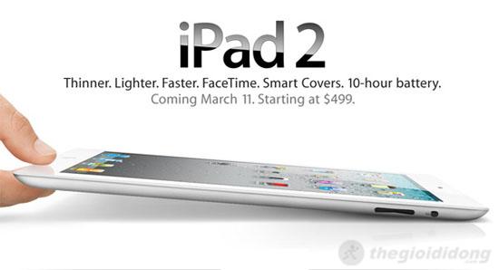 iPad 2 mỏng hơn, nhẹ hơn, nhanh hơn, pin lâu hơn