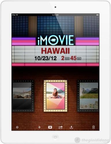 Trải nghiệm phim ảnh với iMovie trên ipad 4