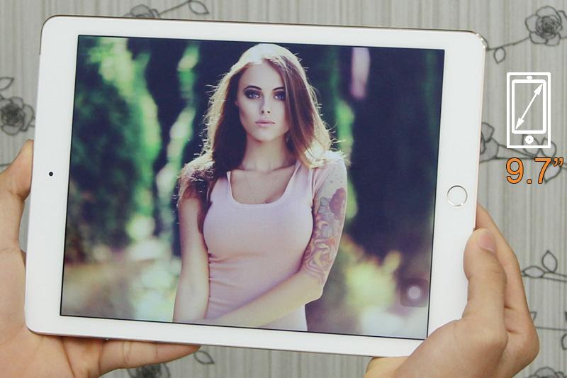 Màn hình lớn 9.7 inch, công nghệ Retina cho hình ảnh nét và màu sắc tươi hơn