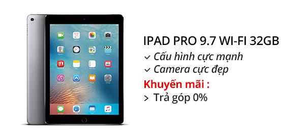 Máy tính bảng iPad Pro 9.7 inch Wifi 32GB