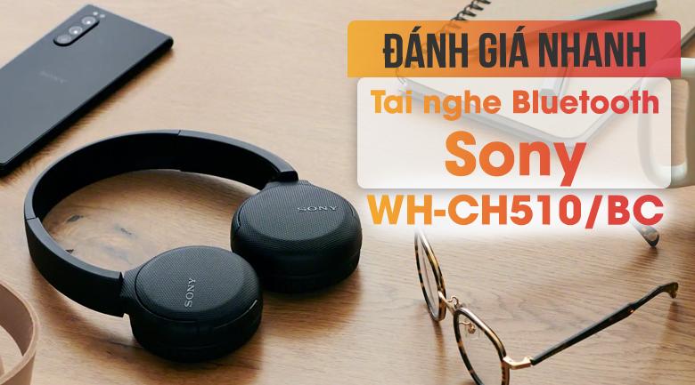 Tai nghe Bluetooth Chụp Tai Sony WH-CH510/BC