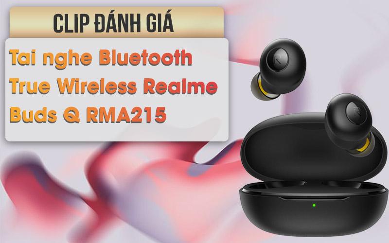 Tai nghe Bluetooth True Wireless Realme Buds Q RMA215