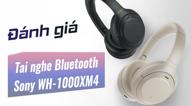 Tai nghe Bluetooth Chụp Tai Sony WH-1000XM4