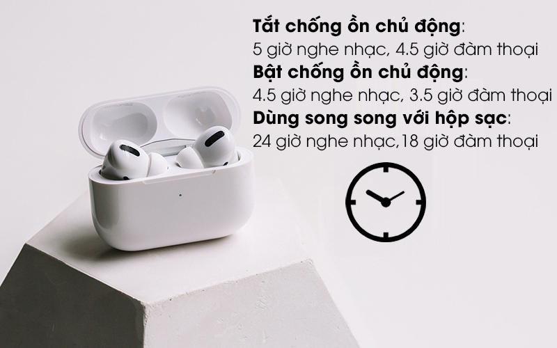 Có thể nghe nhạc liên tục trong 4.5 giờ và 3.5 giờ đàm thoại - Tai nghe Bluetooth Airpods Pro Apple