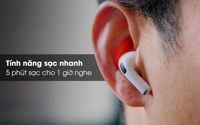 Hỗ trợ sạc nhanh, 5 phút cho 1 giờ nghe nhạc - Tai nghe Bluetooth Airpods Pro Apple