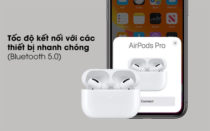 Kết nối nhanh chóng - Tai nghe Bluetooth Airpods Pro Apple
