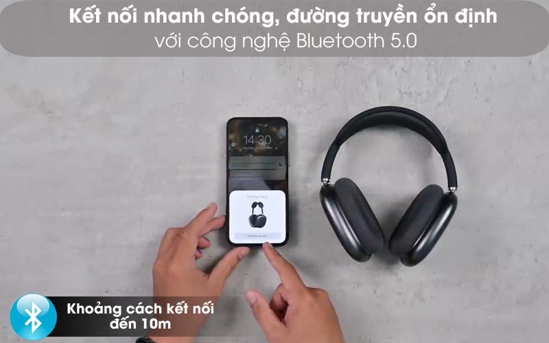 Kết nối Bluetooth 5.0 - Tai nghe chụp tai Bluetooth AirPods Max Apple MGYH3/ MGYJ3/ MGYL3
