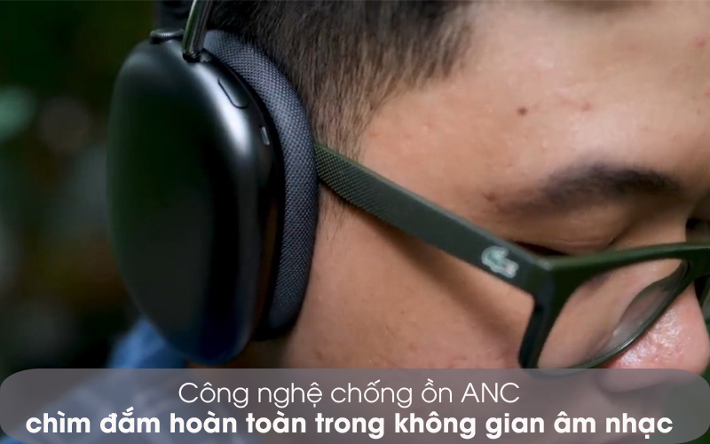Chống ồn ANC - Tai nghe chụp tai Bluetooth AirPods Max Apple MGYH3/ MGYJ3/ MGYL3
