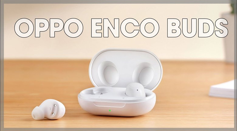 Tai nghe Bluetooth True Wireless OPPO ENCO Buds ETI81