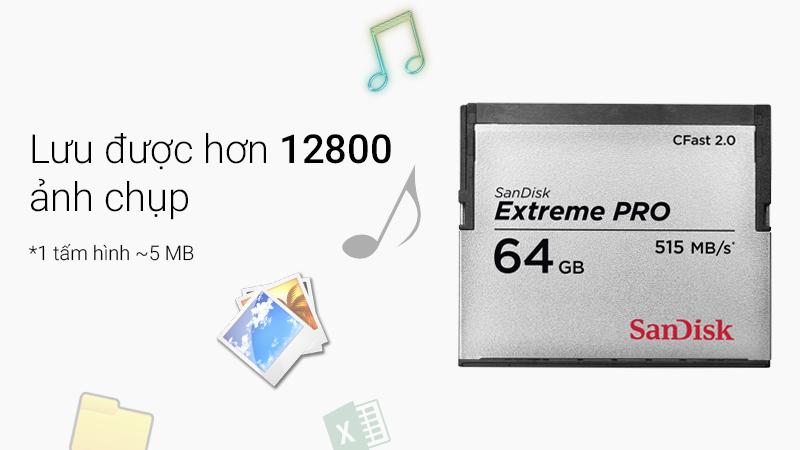 Thẻ nhớ Pro Cfast 64 GB Sandisk Extreme - Dung lượng 64 GB giúp lưu trữ nhiều hơn